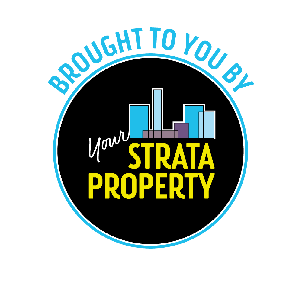 Brought to you by Your Strata Property